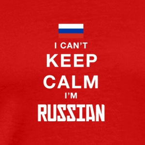 i cant keep calm Im RUSSIAN! - Men's Premium T-Shirt