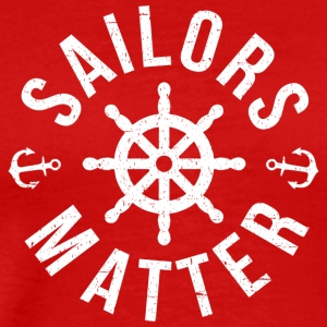 Sailors Matter - Men's Premium T-Shirt
