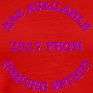 2017 Prom Bae Available Inquire Within - Men's Premium T-Shirt