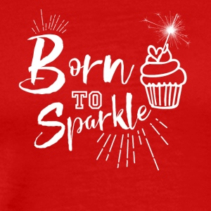 Born to Sparkle - Men's Premium T-Shirt