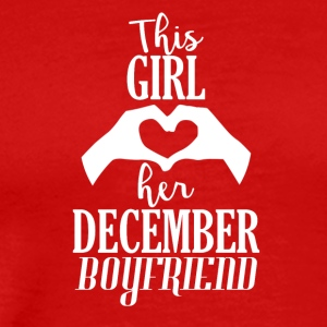 This Girl loves her December Boyfriend - Men's Premium T-Shirt