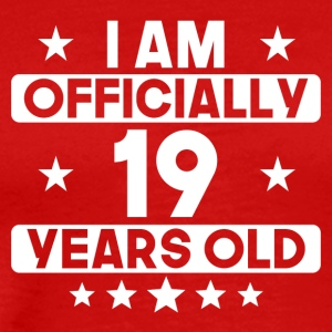I Am Officially 19 Years Old 19th Birthday - Men's Premium T-Shirt