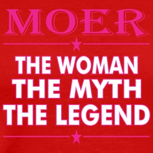 Moer The Woman The Myth The Legend - Men's Premium T-Shirt