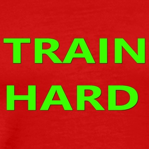 TRAIN HARD GREEN - Men's Premium T-Shirt