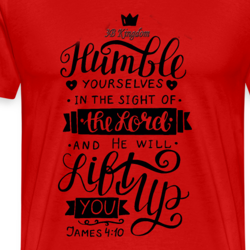humble yourself - Men's Premium T-Shirt