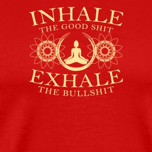 Inhale The GoodShit Echale The Bullshit - Men's Premium T-Shirt