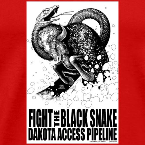 Fight the Black Snake NODAPL - Men's Premium T-Shirt