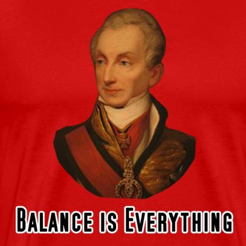 Metternich - Balance of Power - Men's Premium T-Shirt