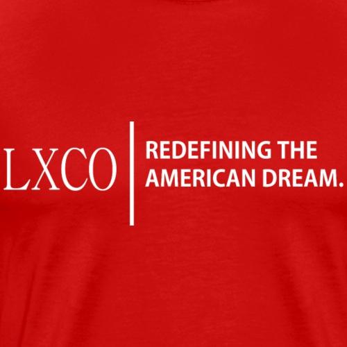 REDEFINING THE AMERICAN DREAM - Men's Premium T-Shirt