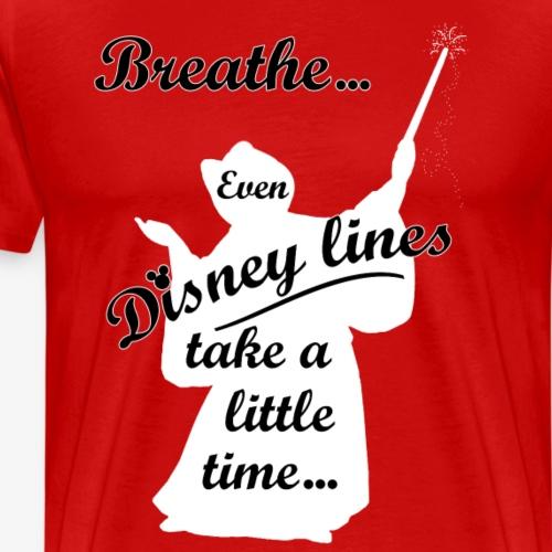 Even Disney Lines Take Time - Men's Premium T-Shirt