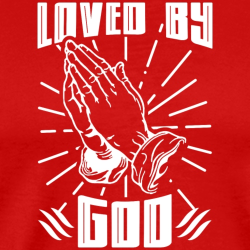 Loved By God - Men's Premium T-Shirt