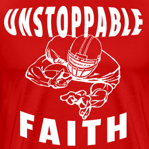 Unstoppable Faith Football Philippians 3:14 - Men's Premium T-Shirt