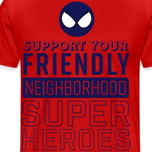 Friendly Neighborhood Super Heroes - Men's Premium T-Shirt