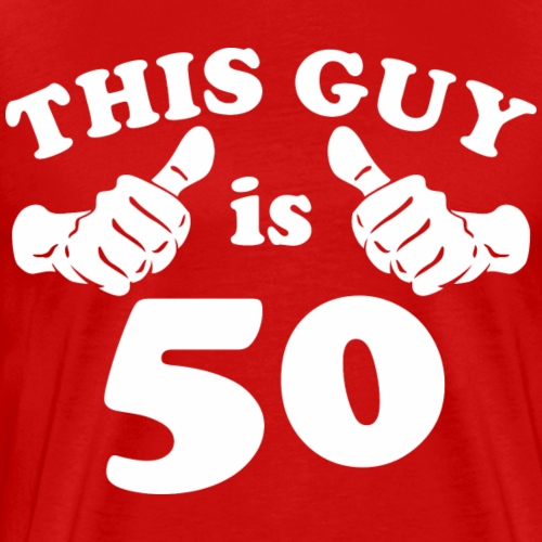 This Guy is 50 - Men's Premium T-Shirt