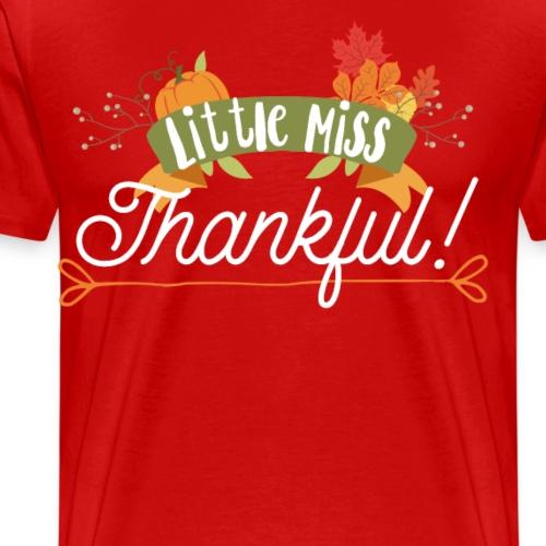 Thanksgiving Design - Little Miss Thankful - Men's Premium T-Shirt