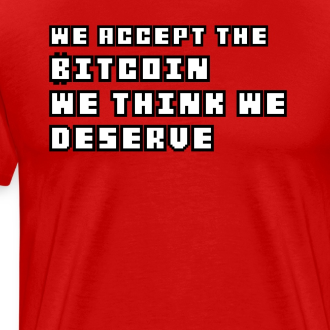 We Accept Bitcoin Tshirt
