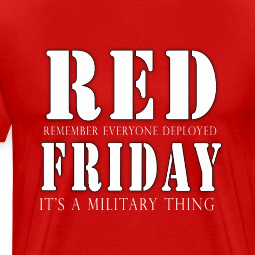 Red Friday Shirts - Men's Premium T-Shirt