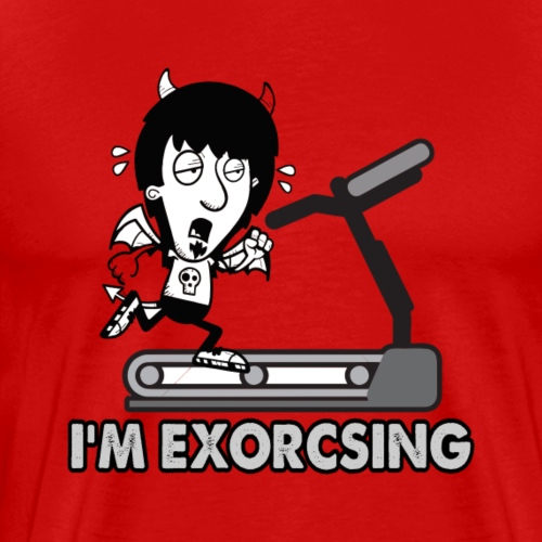 I'm Exorcising My Demon | Funny Halloween Workout - Men's Premium T-Shirt