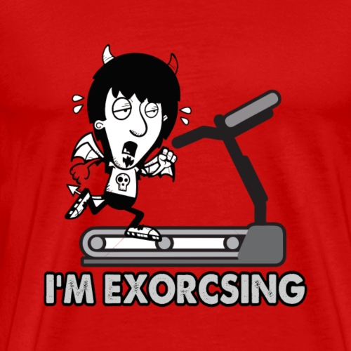 I'm Exorcising My Demon | Funny Halloween Workout - Men's Premium T-Shirt