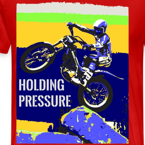 Holding Pressure Trials Bike - Men's Premium T-Shirt
