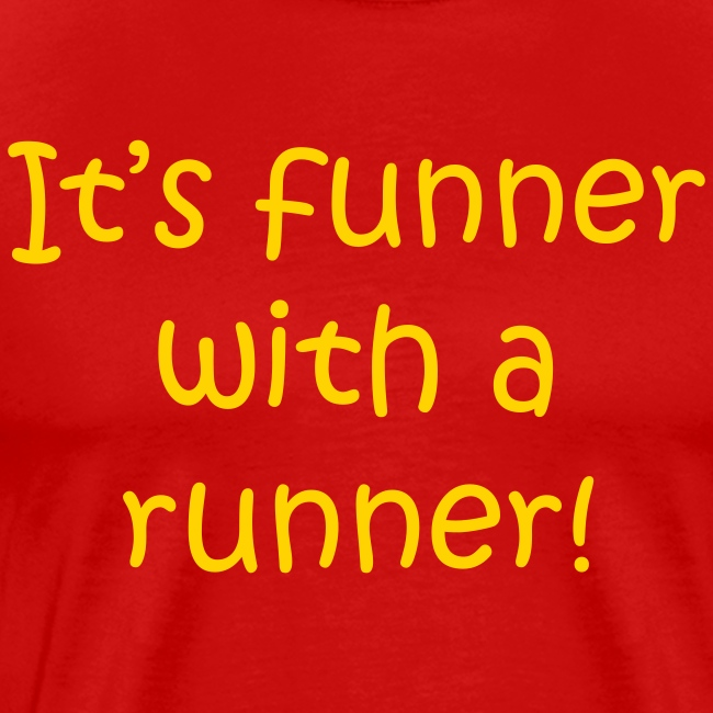 FUNNER WITH A RUNNER