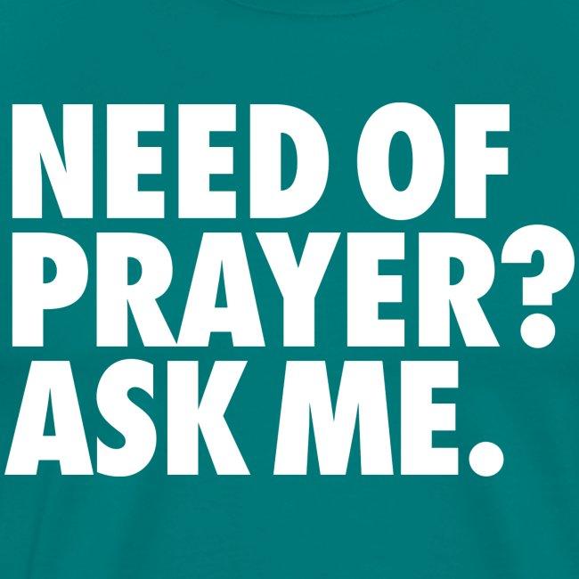 NEED OF PRAYER