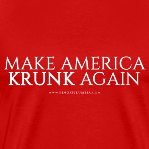 Make America Krunk Again - Men's Premium T-Shirt