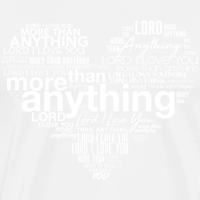 More Than Anything II