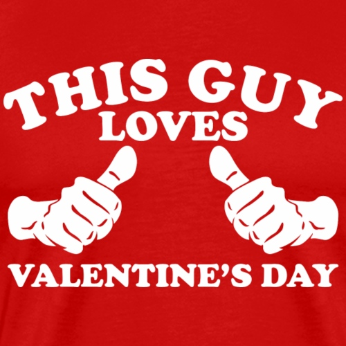 This Guy Loves Valentine's Day - Men's Premium T-Shirt