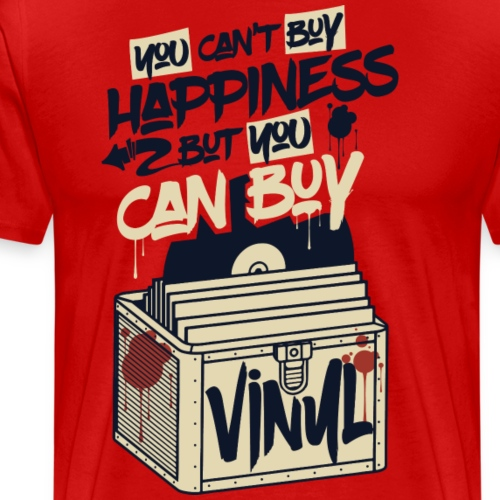 You cant buy happiness but you can buy vinyl - Men's Premium T-Shirt