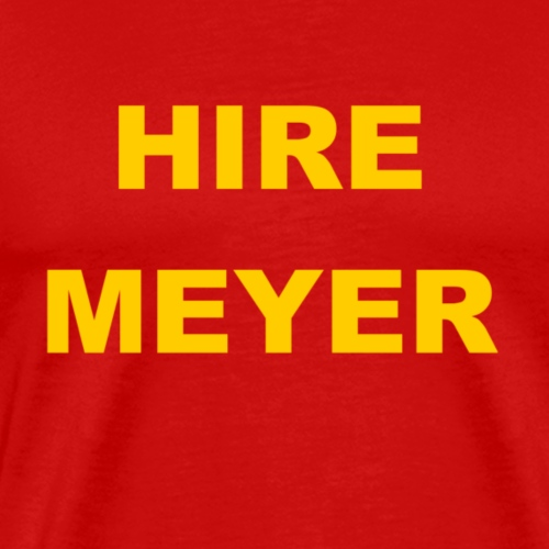Hire Meyer - Men's Premium T-Shirt