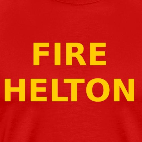 Fire Helton Shirt - Men's Premium T-Shirt