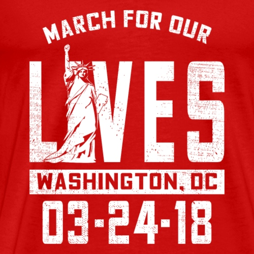 Lady Liberty March For Our Lives - Men's Premium T-Shirt