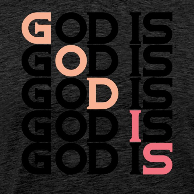 GOD IS #1