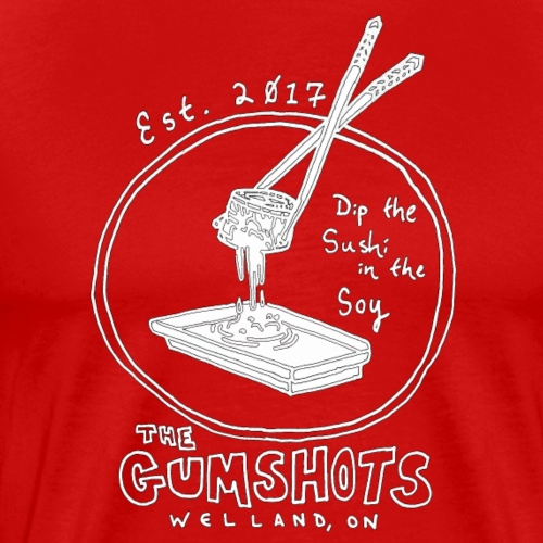 Dip the Sushi in the Soy. - Men's Premium T-Shirt