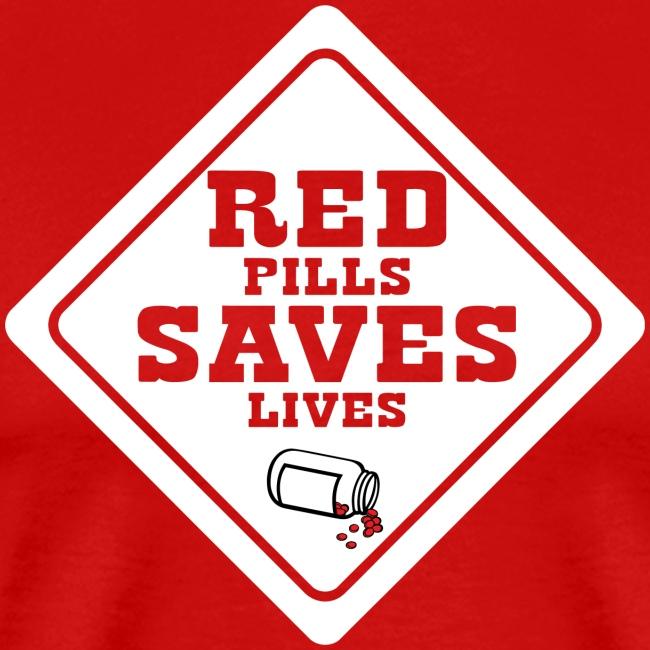 Red Pills Saves Lives White
