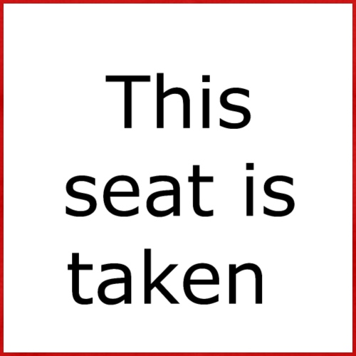 THIS SEAT IS TAKEN - Men's Premium T-Shirt