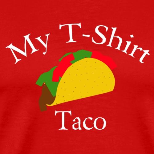 My T-Shirt Taco - Men's Premium T-Shirt