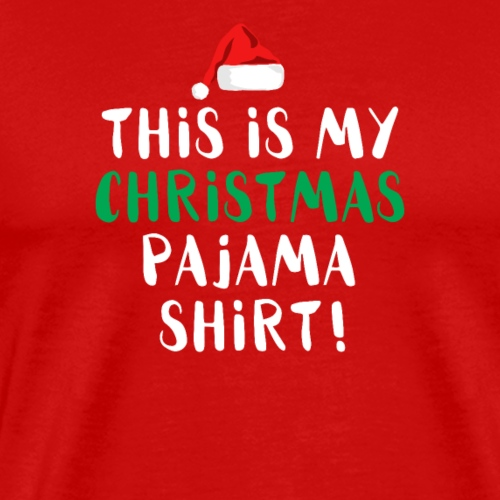 This Is My Christmas Pajama Shirt - Men's Premium T-Shirt
