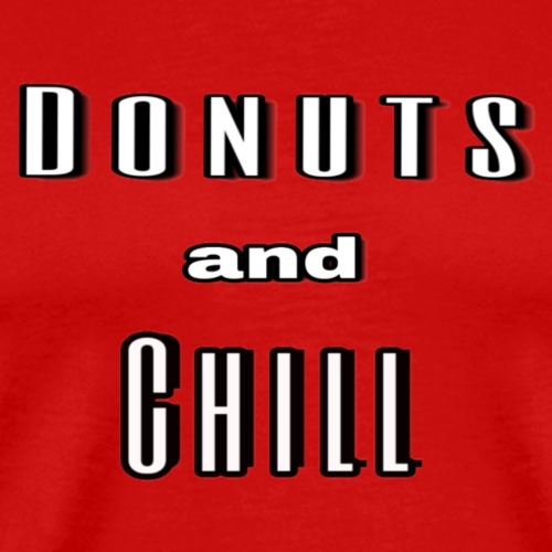 Donuts and Chill - Men's Premium T-Shirt