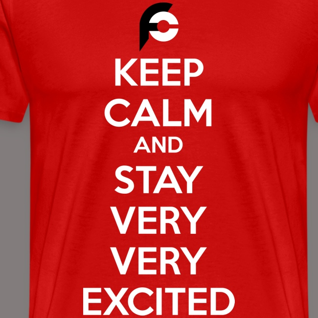 STAY EXCITED Spreadshirt