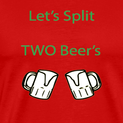 Split 2 beers - Men's Premium T-Shirt