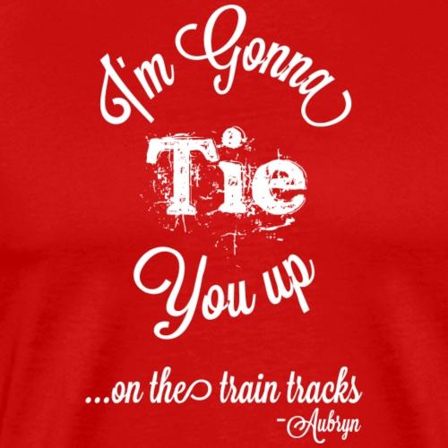 Tie You Up - Men's Premium T-Shirt