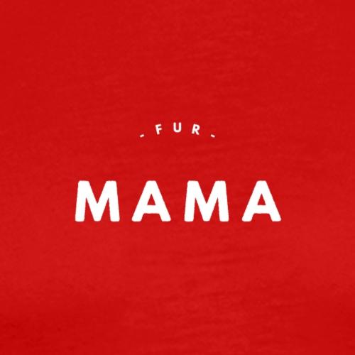 Fur Mama - Men's Premium T-Shirt