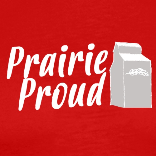 Prairie Proud White - Men's Premium T-Shirt