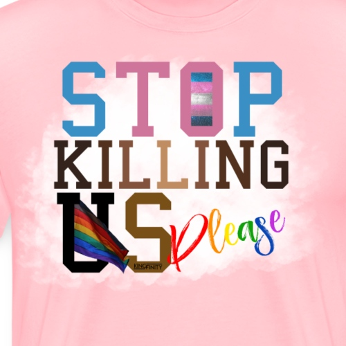 Stop Killing Us - Men's Premium T-Shirt