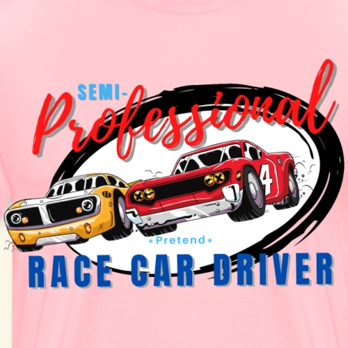 Semi-professional pretend race car driver - Men's Premium T-Shirt