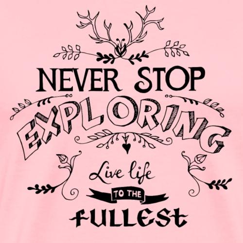 Climbing Kletter T Shirt Never Stop Exploring - Men's Premium T-Shirt