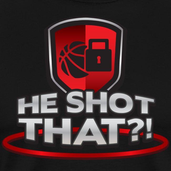 He Shot That?!