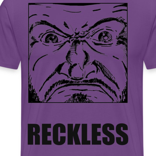 reckless
